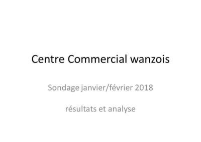Centre Commercial, sondage